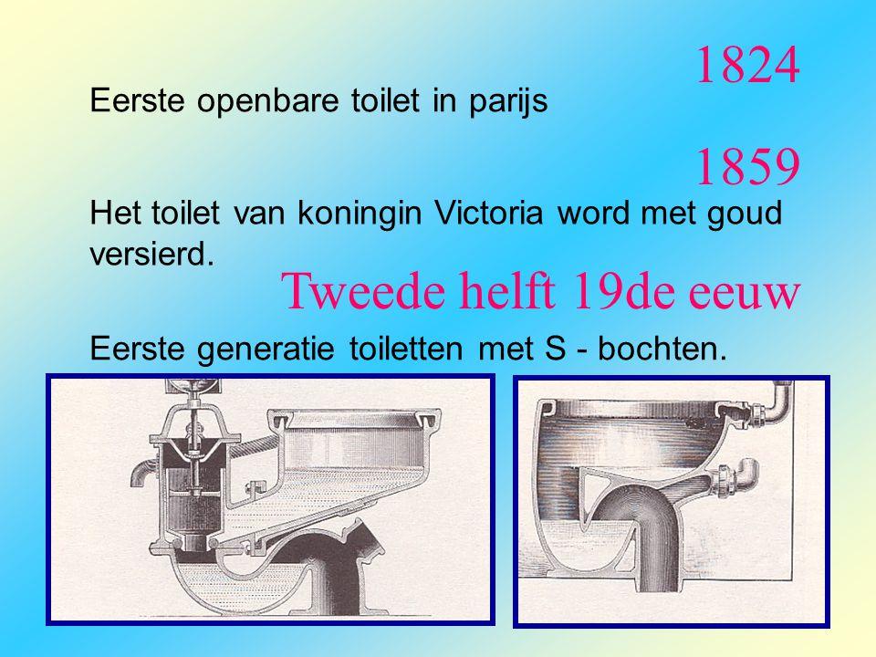 1824 1859 Tweede helft 19de eeuw Eerste openbare toilet in parijs
