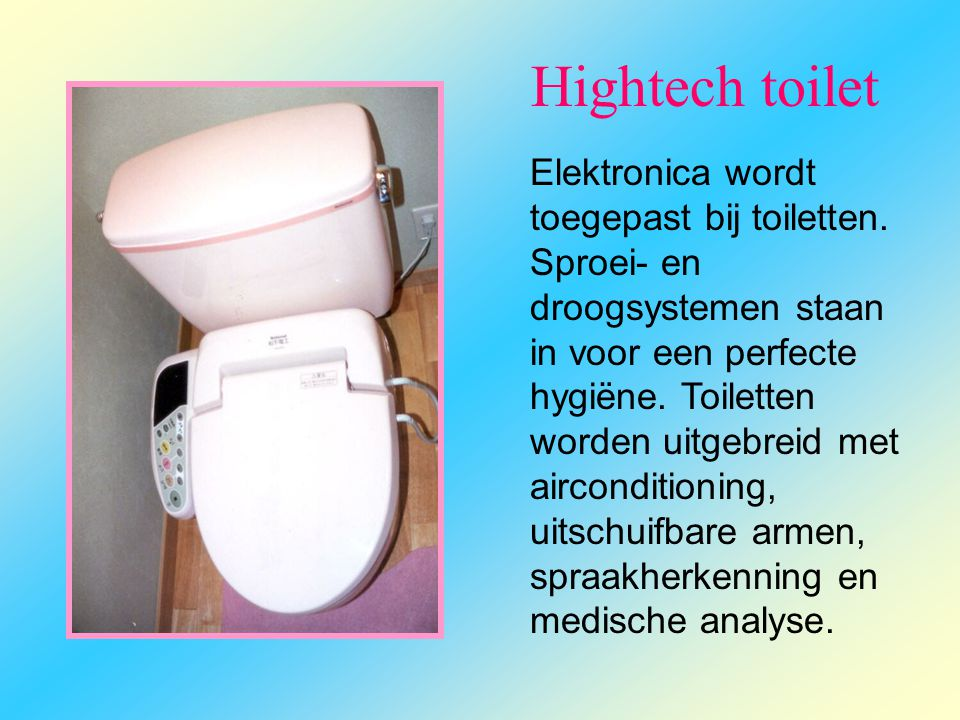 Hightech toilet