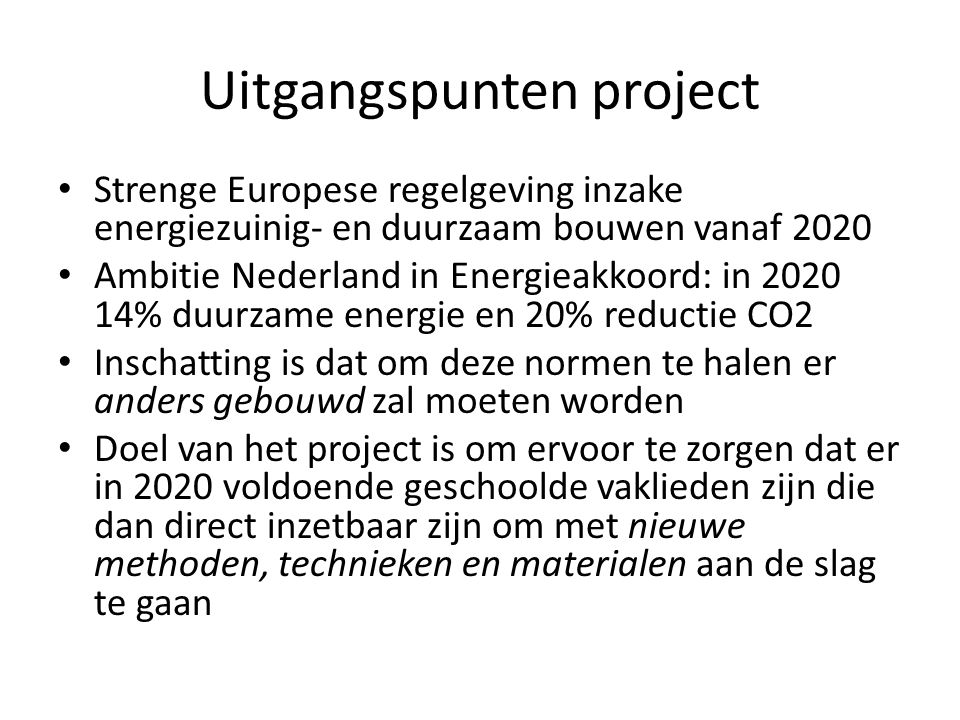 Uitgangspunten project