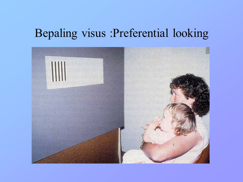 Bepaling visus :Preferential looking