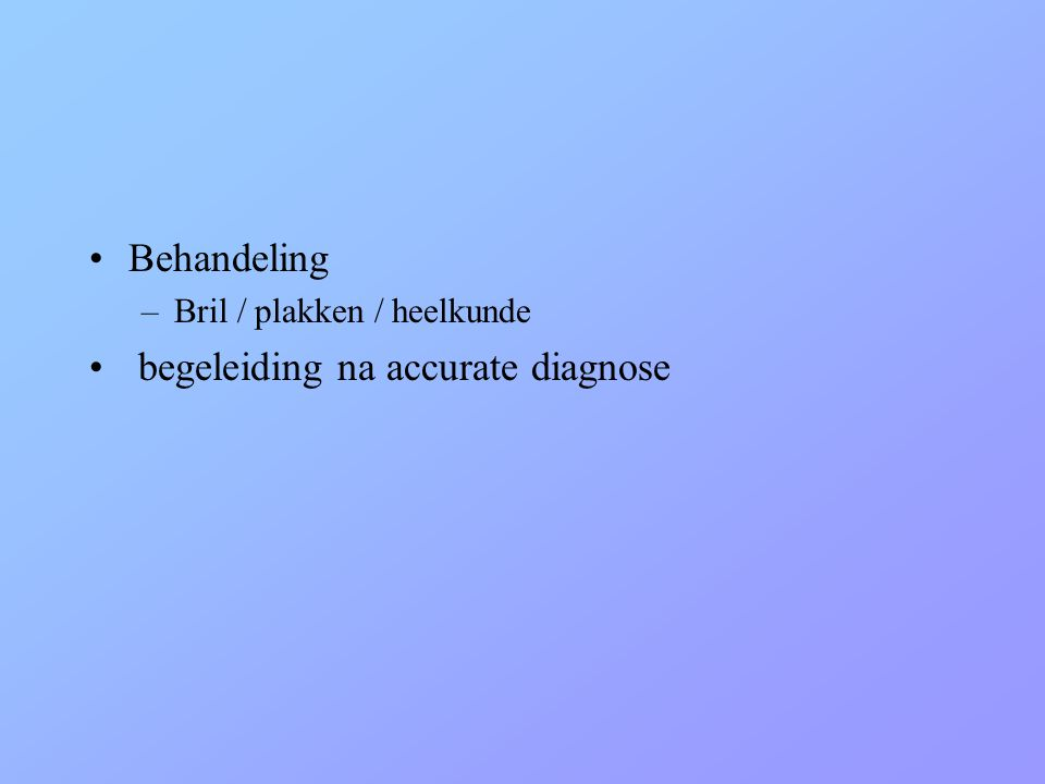 begeleiding na accurate diagnose
