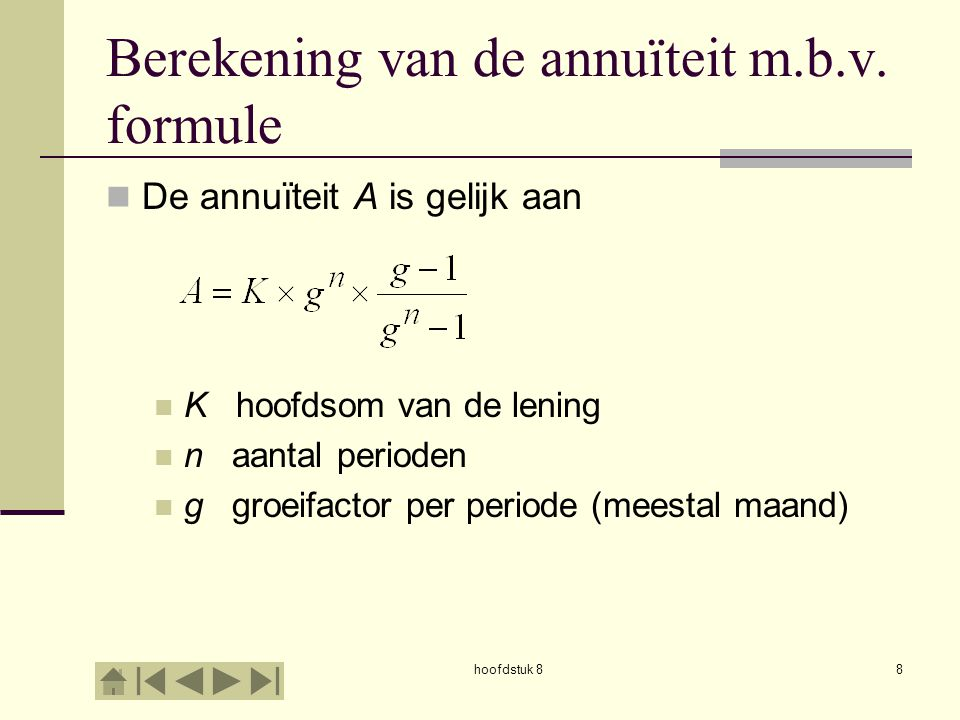 Berekening van de annuïteit m.b.v. formule