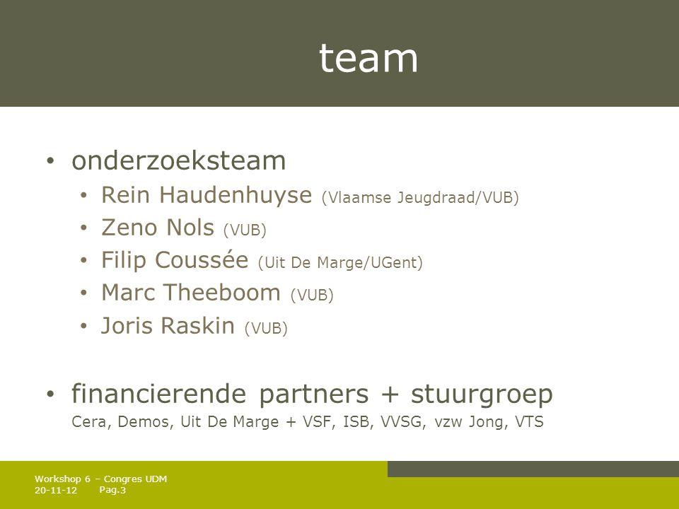 team onderzoeksteam financierende partners + stuurgroep