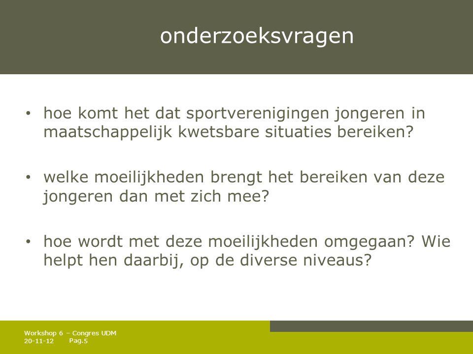 onderzoeksvragen hoe komt het dat sportverenigingen jongeren in maatschappelijk kwetsbare situaties bereiken