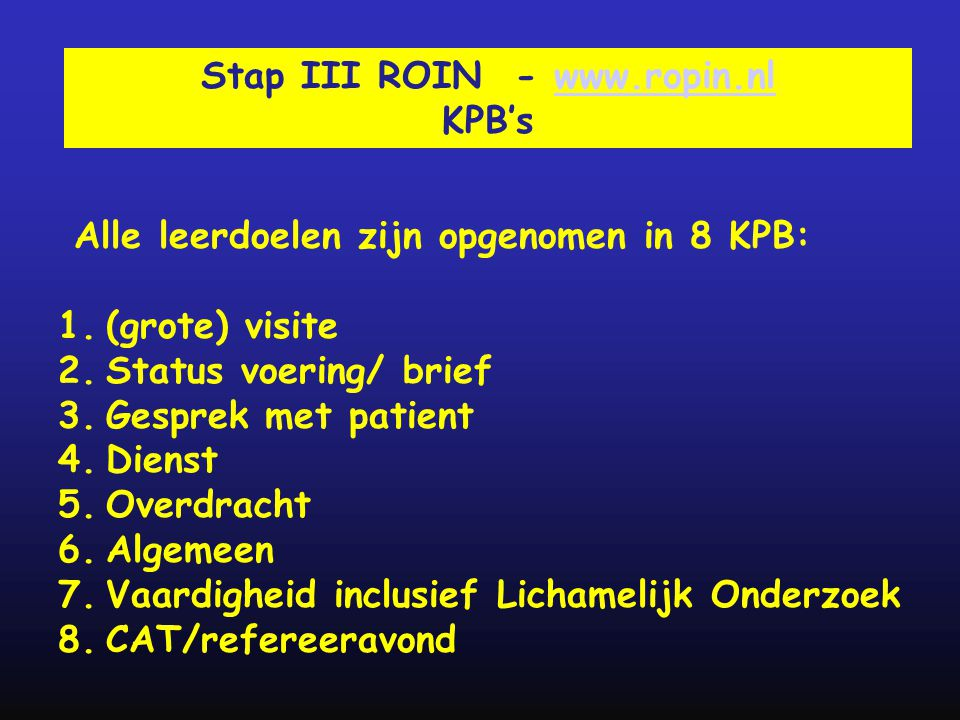 Stap III ROIN - www.ropin.nl