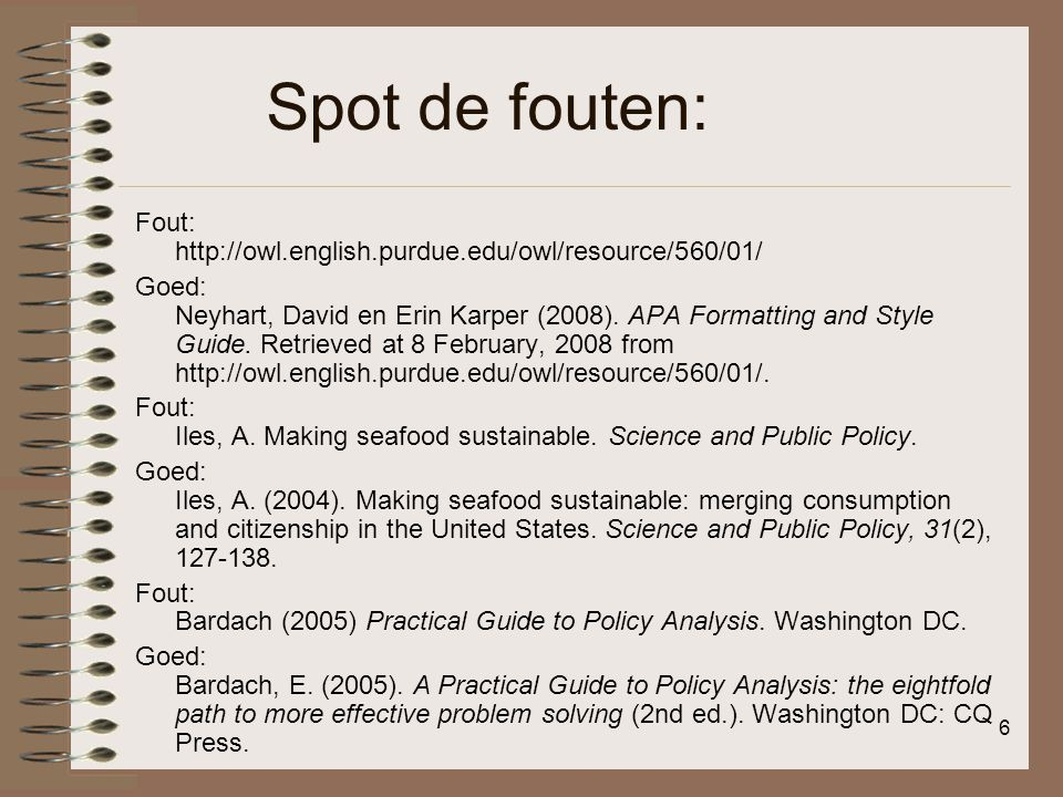 Spot de fouten: Fout: http://owl.english.purdue.edu/owl/resource/560/01/