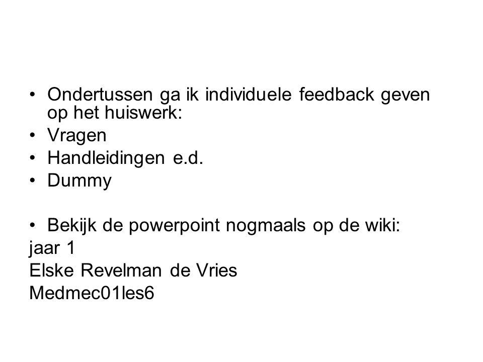 Ondertussen ga ik individuele feedback geven op het huiswerk: