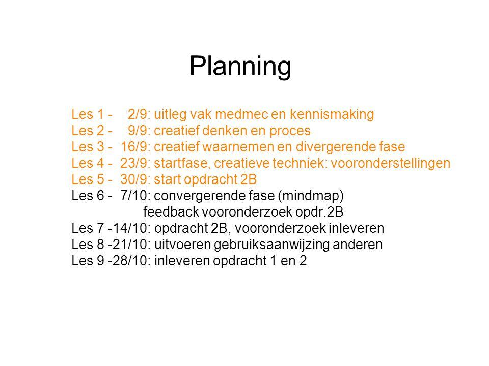 Planning Les 1 - 2/9: uitleg vak medmec en kennismaking