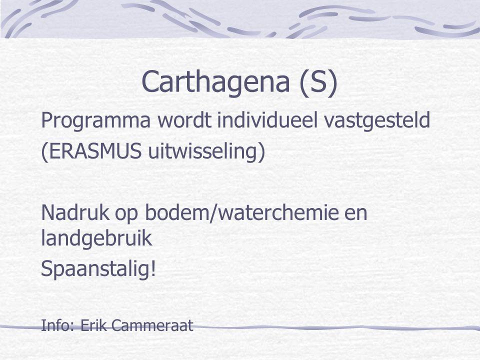 Carthagena (S) Programma wordt individueel vastgesteld