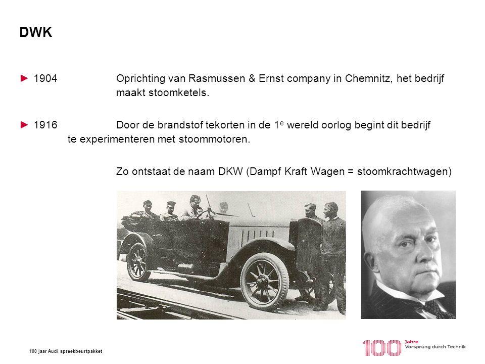 DWK 1904 Oprichting van Rasmussen & Ernst company in Chemnitz, het bedrijf maakt stoomketels.