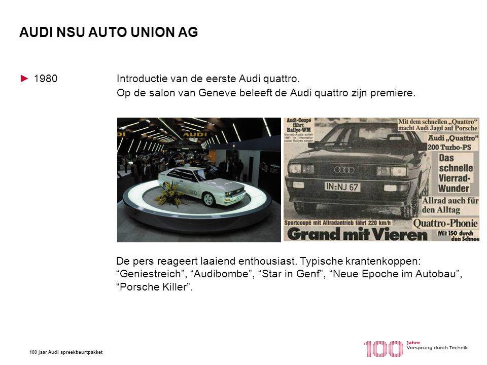 AUDI NSU AUTO UNION AG 1980 Introductie van de eerste Audi quattro. Op de salon van Geneve beleeft de Audi quattro zijn premiere.
