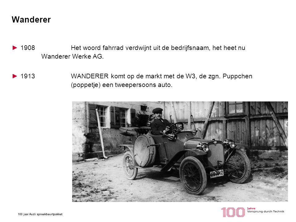 Wanderer 1908 Het woord fahrrad verdwijnt uit de bedrijfsnaam, het heet nu Wanderer Werke AG.