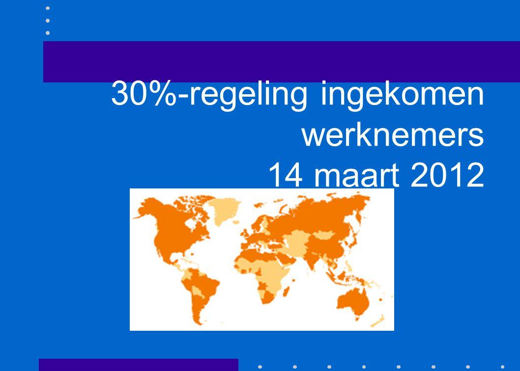 30%-regeling ingekomen werknemers 14 maart 2012