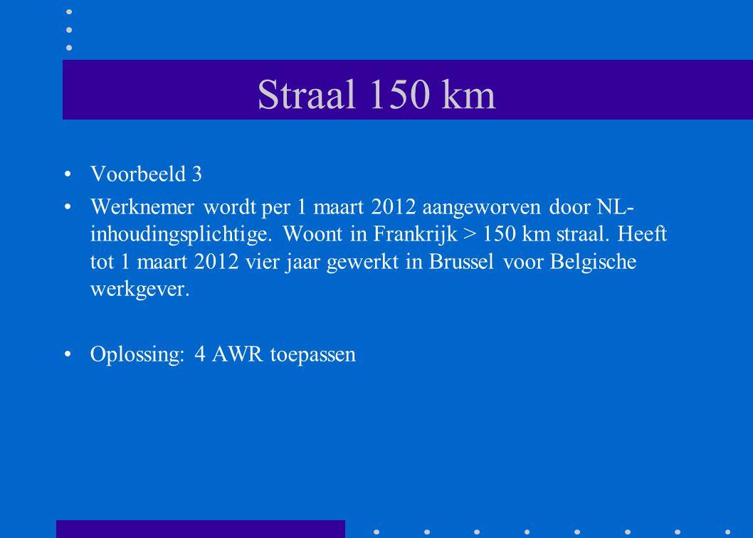Straal 150 km Voorbeeld 3.