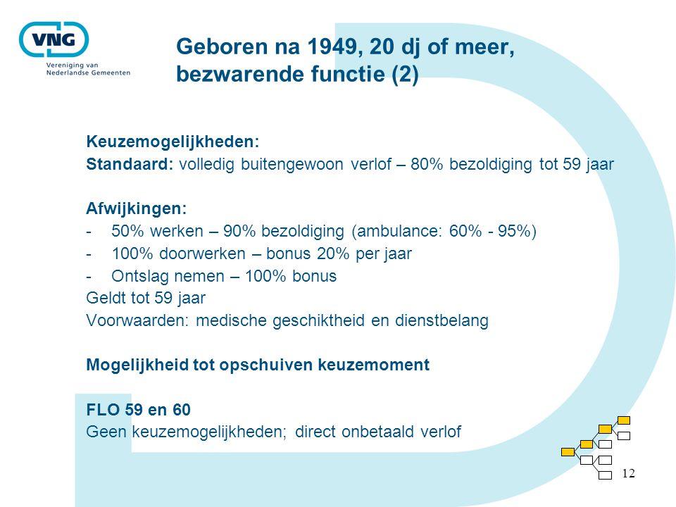 Geboren na 1949, 20 dj of meer, bezwarende functie (2)