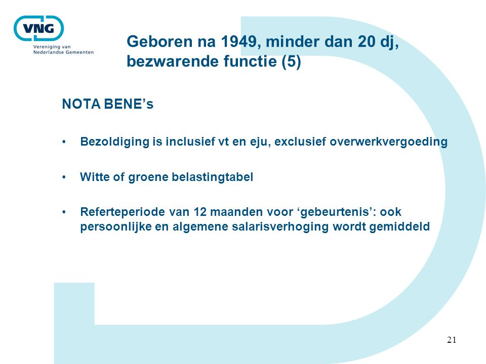 Geboren na 1949, minder dan 20 dj, bezwarende functie (5)