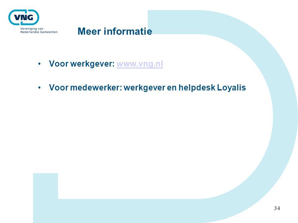 Meer informatie Voor werkgever: www.vng.nl