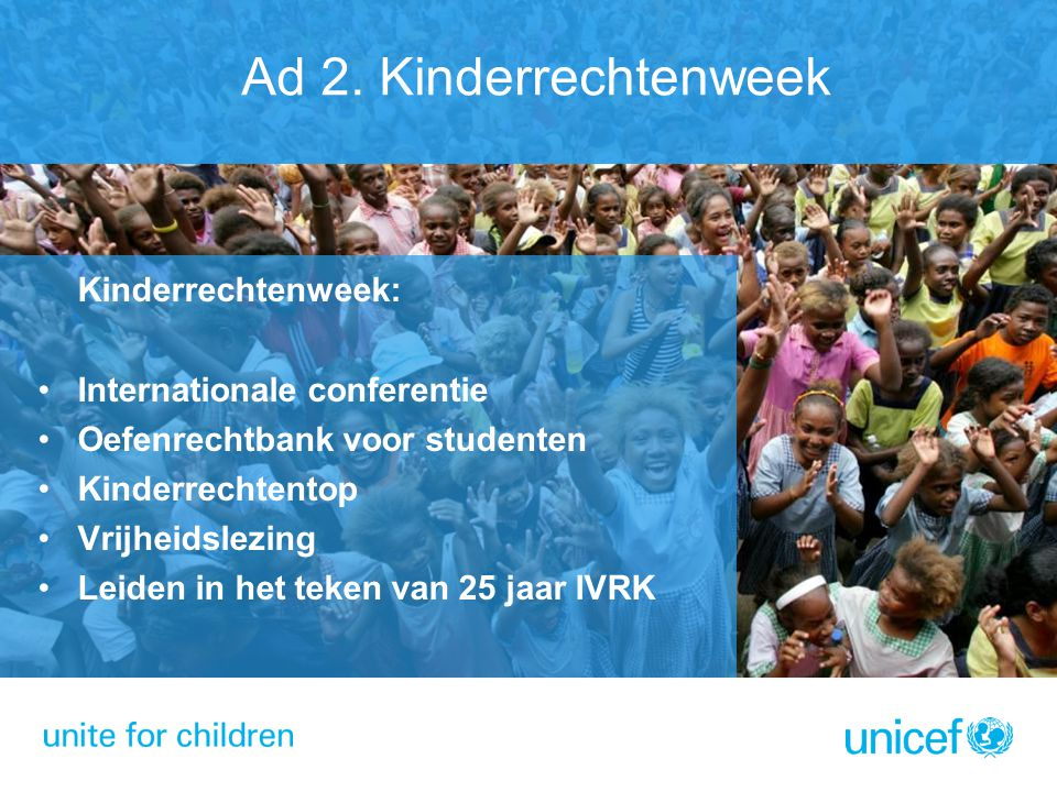 Ad 2. Kinderrechtenweek Internationale conferentie