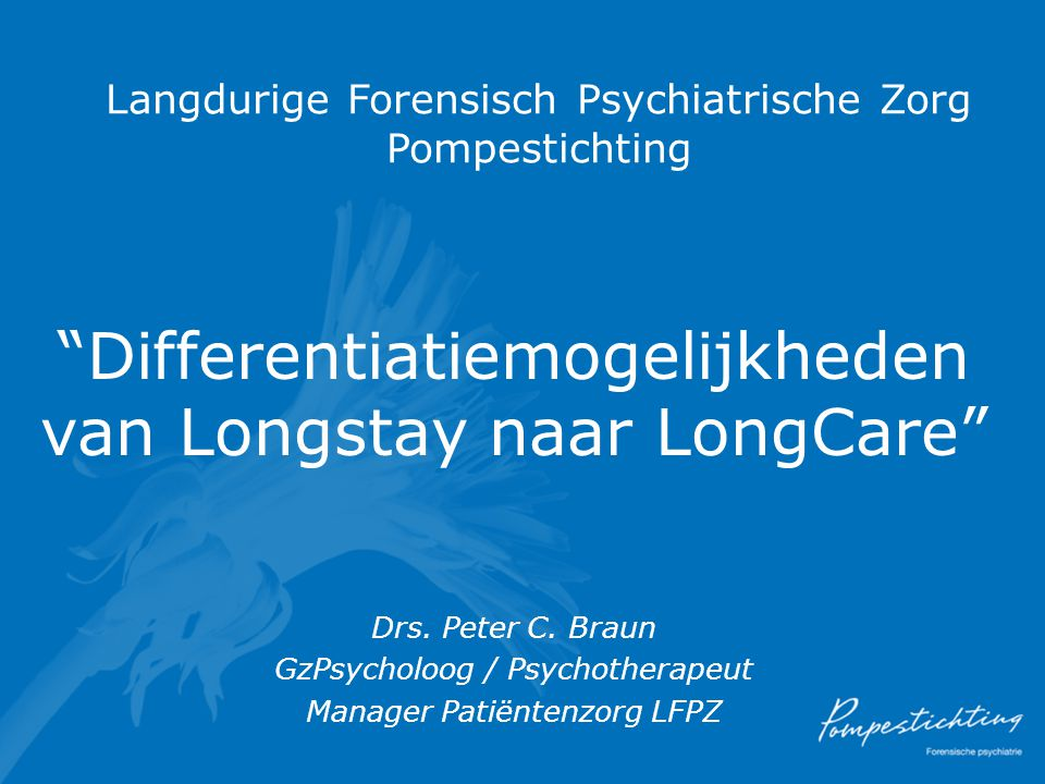 Langdurige Forensisch Psychiatrische Zorg Pompestichting