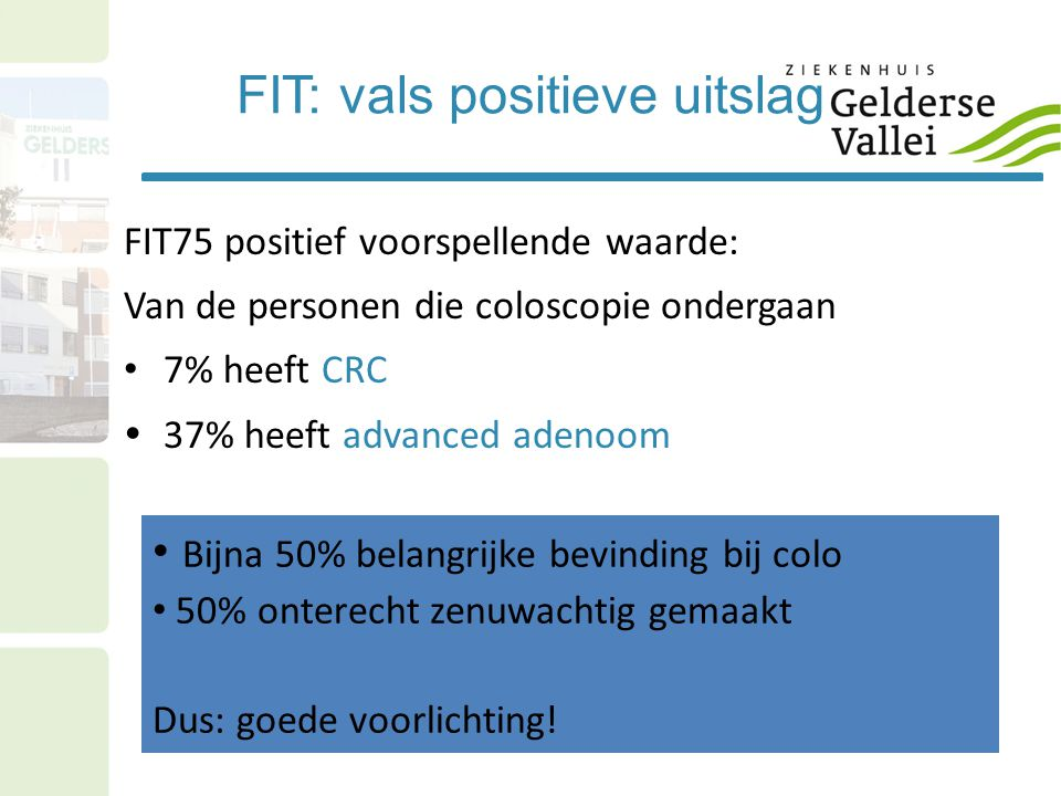 FIT: vals positieve uitslag
