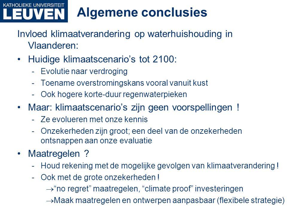 Algemene conclusies Invloed klimaatverandering op waterhuishouding in Vlaanderen: Huidige klimaatscenario's tot 2100: