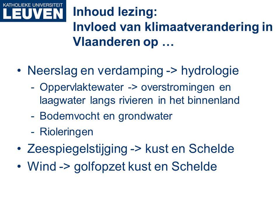 Inhoud lezing: Invloed van klimaatverandering in Vlaanderen op …