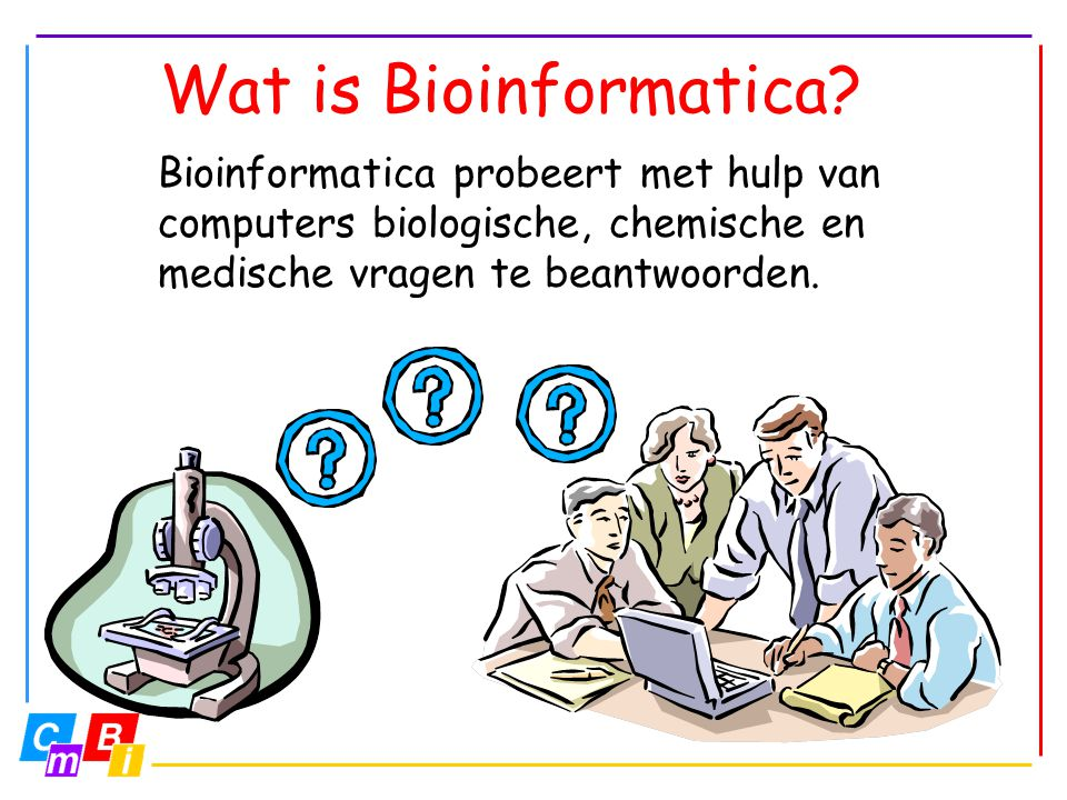 Wat is Bioinformatica.