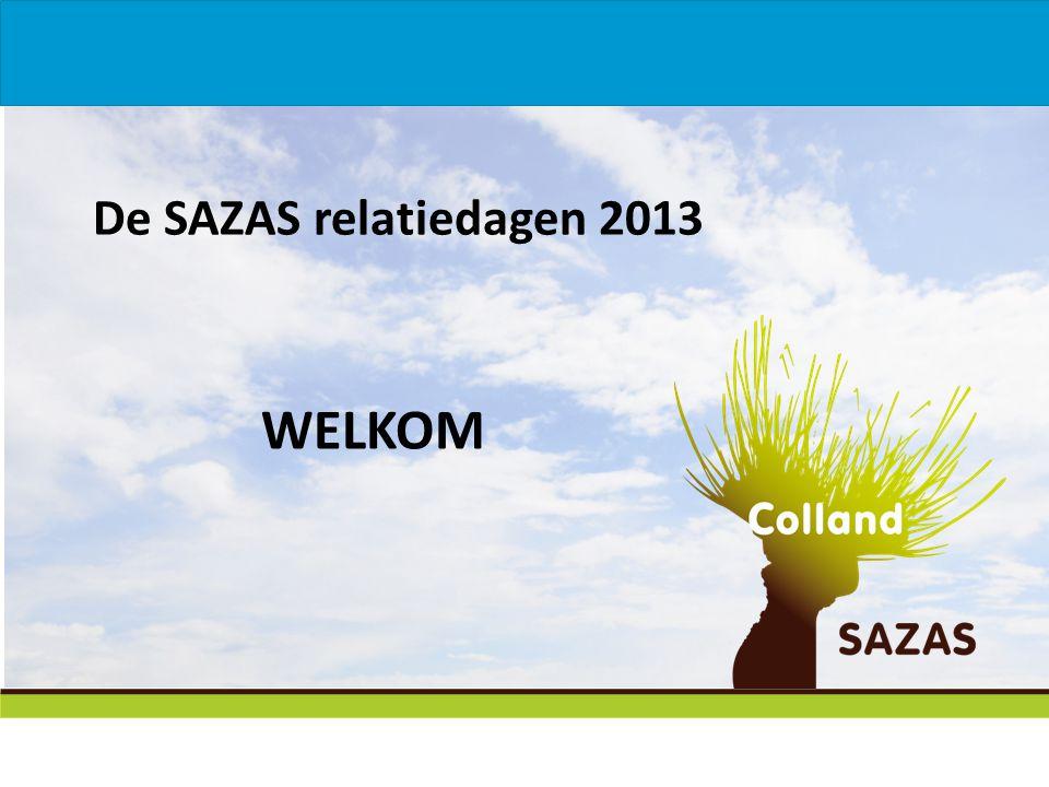 De SAZAS relatiedagen 2013 WELKOM