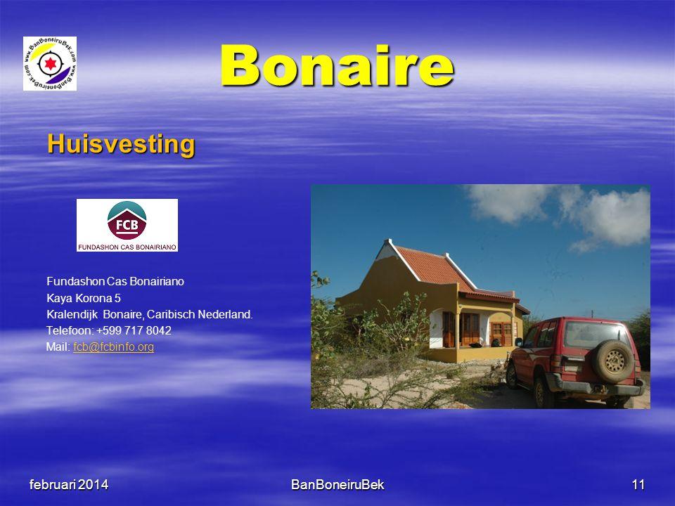 Bonaire Huisvesting februari 2014 BanBoneiruBek