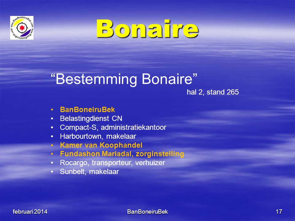 Bonaire Bestemming Bonaire hal 2, stand 265 BanBoneiruBek