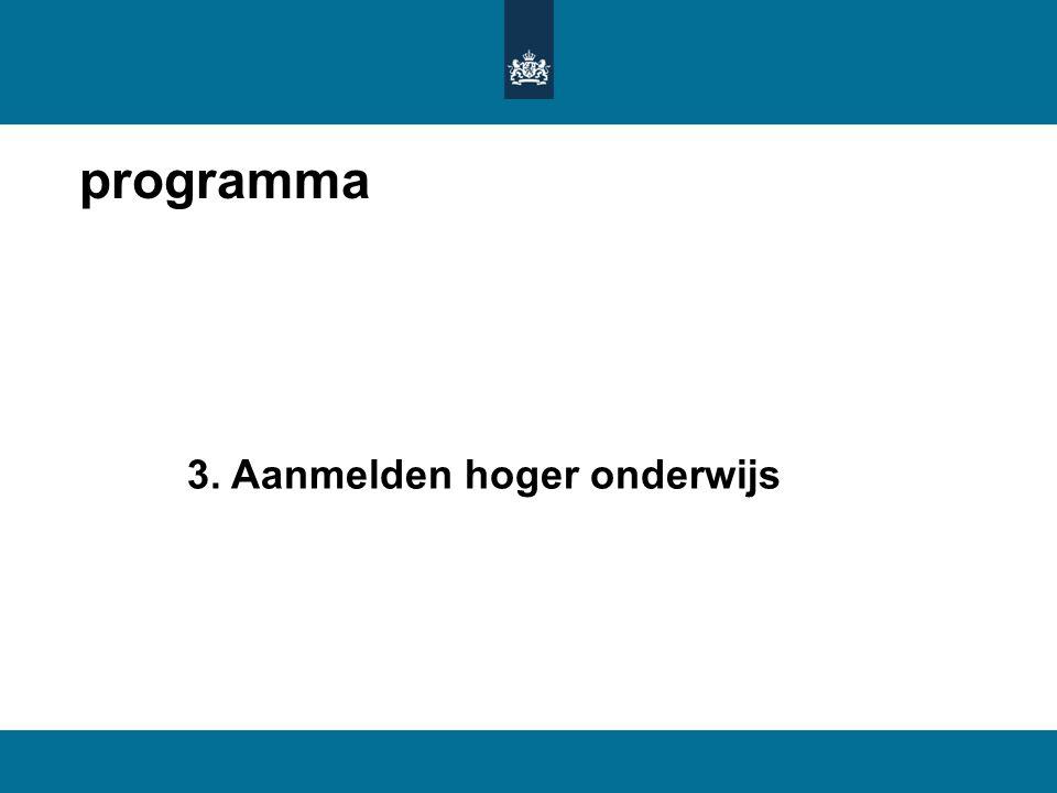 programma 3. Aanmelden hoger onderwijs