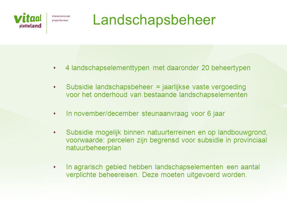 Landschapsbeheer 4 landschapselementtypen met daaronder 20 beheertypen