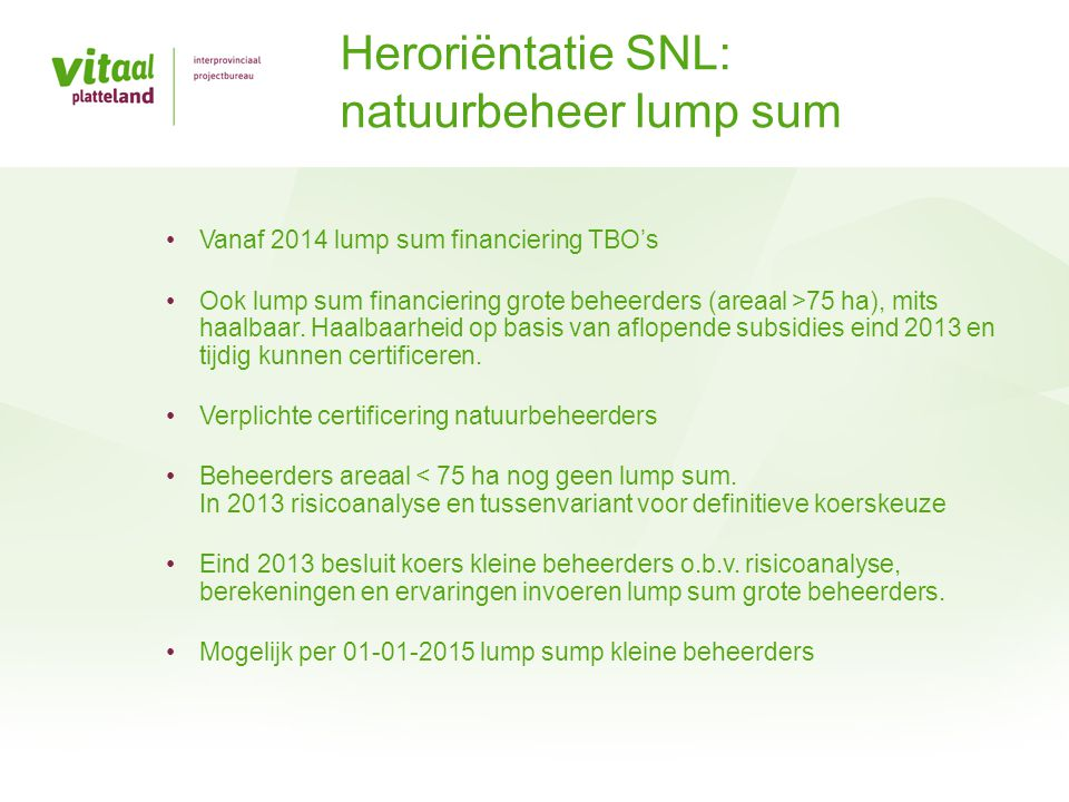 Heroriëntatie SNL: natuurbeheer lump sum