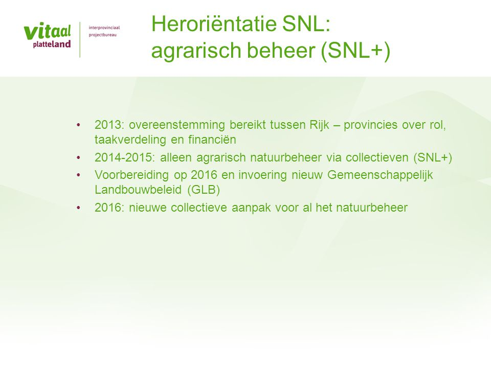 Heroriëntatie SNL: agrarisch beheer (SNL+)
