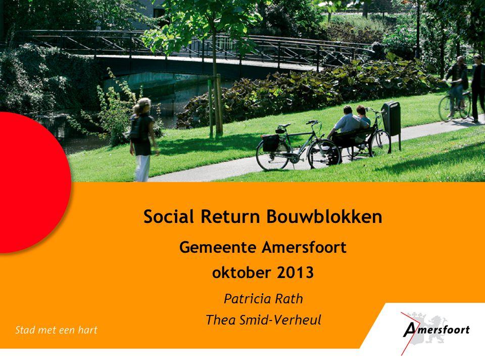 Social Return Bouwblokken Gemeente Amersfoort oktober 2013