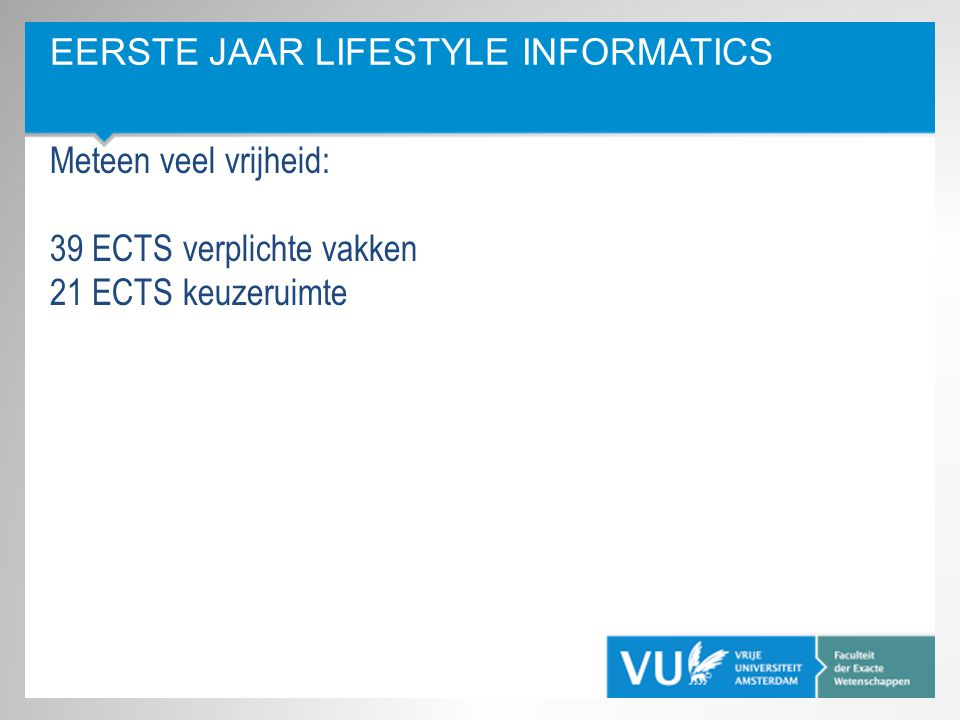 Eerste Jaar Lifestyle Informatics