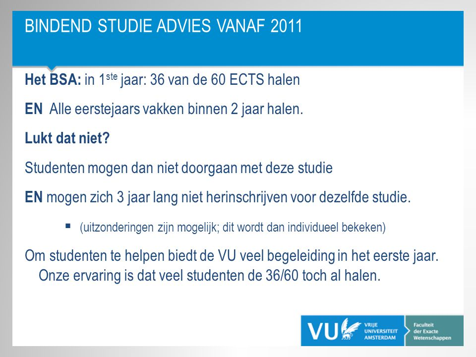 Bindend Studie Advies vanaf 2011