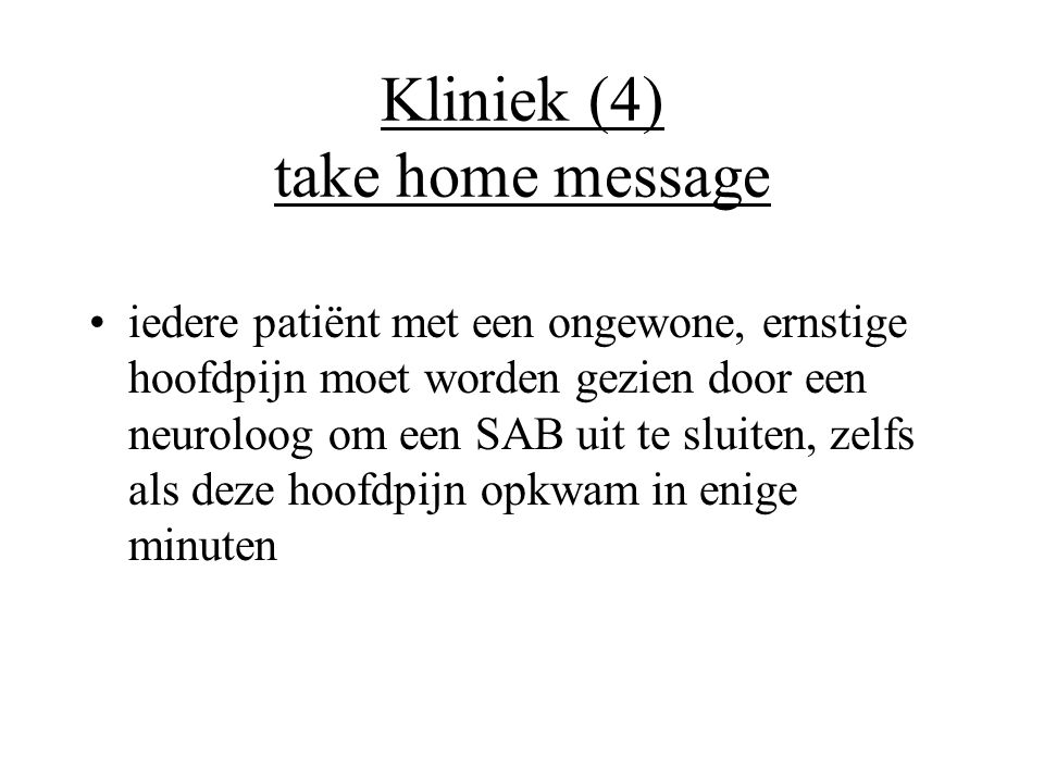 Kliniek (4) take home message