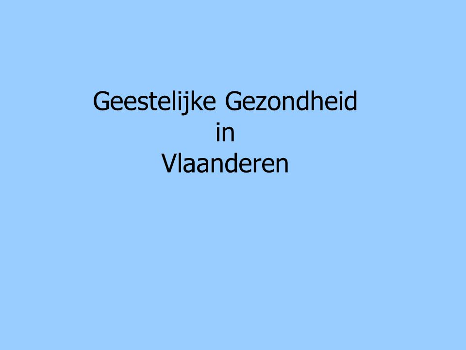 Geestelijke Gezondheid in Vlaanderen