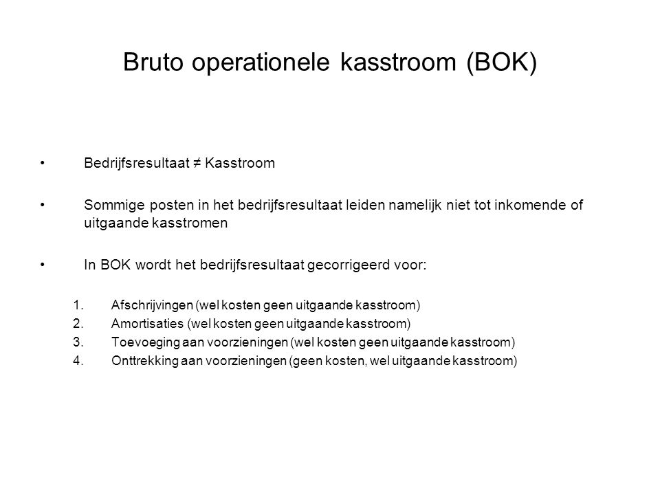 Bruto operationele kasstroom (BOK)