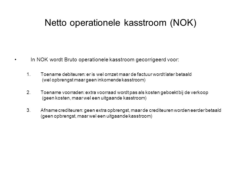 Netto operationele kasstroom (NOK)