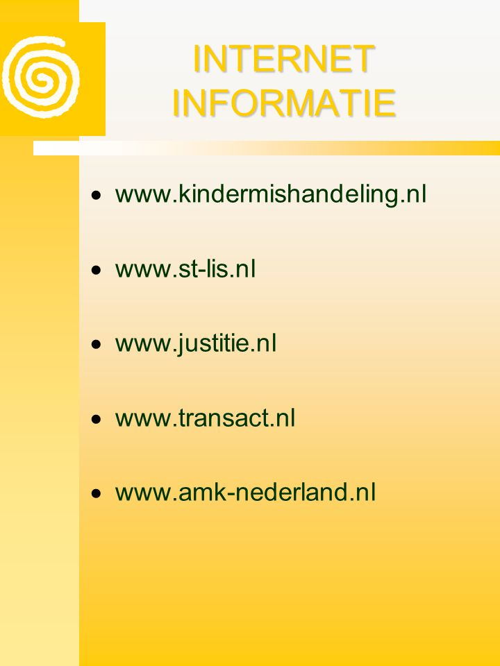 INTERNET INFORMATIE www.kindermishandeling.nl www.st-lis.nl