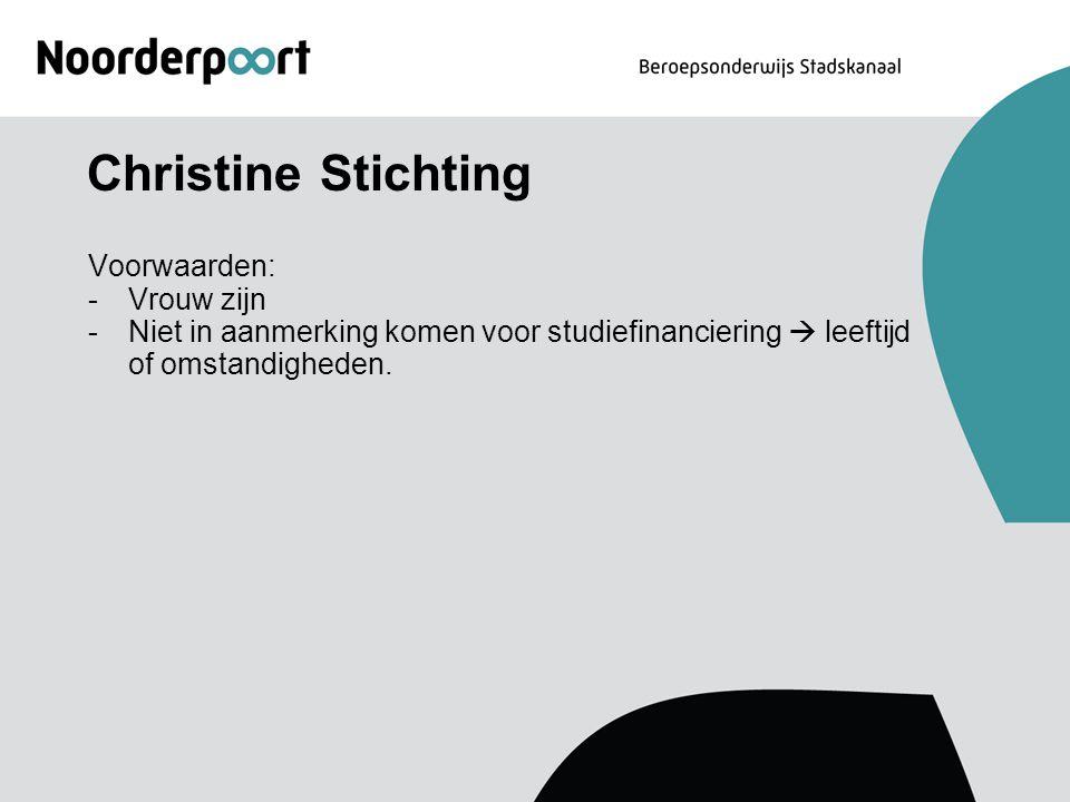 Christine Stichting Voorwaarden: Vrouw zijn
