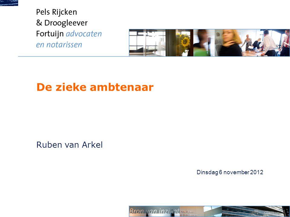 De zieke ambtenaar Ruben van Arkel Dinsdag 6 november 2012