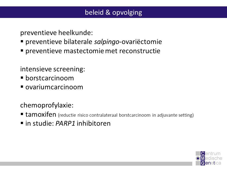 preventieve heelkunde: preventieve bilaterale salpingo-ovariëctomie