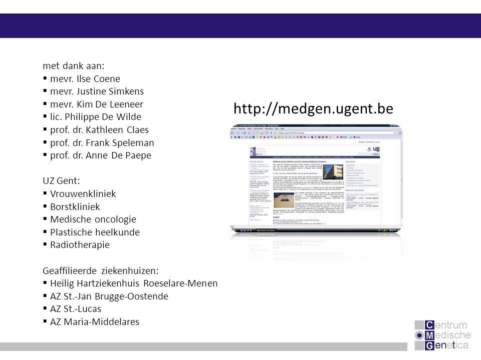 http://medgen.ugent.be met dank aan: mevr. Ilse Coene