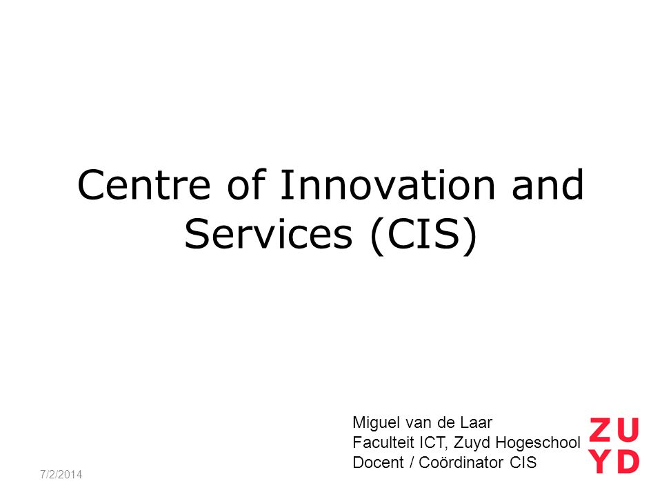Centre of Innovation and Services (CIS)