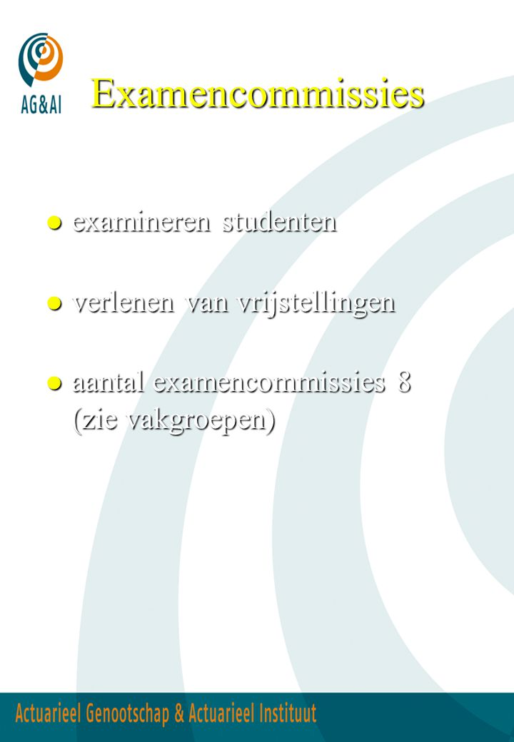 Examencommissies examineren studenten verlenen van vrijstellingen