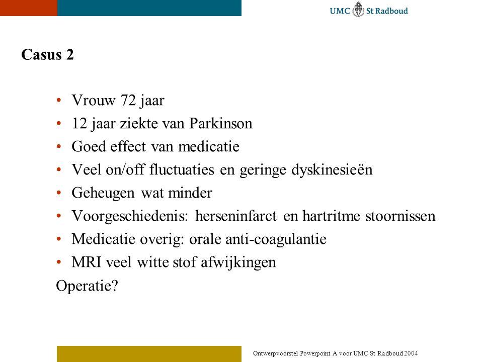 12 jaar ziekte van Parkinson Goed effect van medicatie