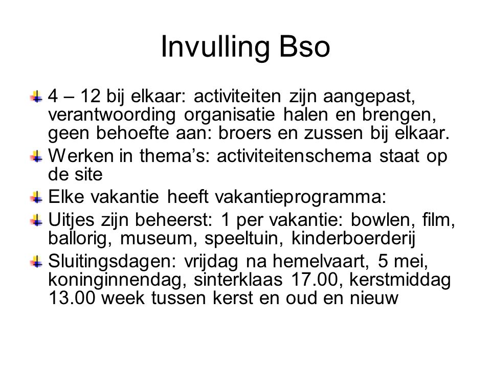 Invulling Bso